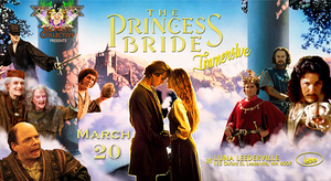 THE PRINCESS BRIDE - IMMERSIVE SOLD OUT