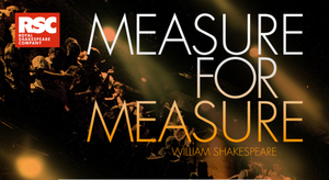 2940 RSC19: MEASURE FOR MEASURE