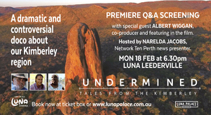 UNDERMINED: TALES FROM THE KIMBERLEY Q&A PREMIERE EVENT