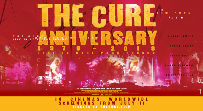 THE CURE - ANNIVERSARY 1978-2018 LIVE. ENCORES