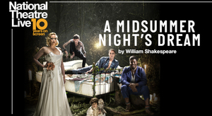 NTLIVE: A MIDSUMMER NIGHT'S DREAM