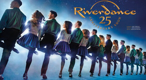 3703 RIVERDANCE The New 25th Anniversary Show